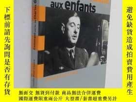 二手書博民逛書店Comment罕見Parlerde charlesde Gaulle aux enfants如何向孩子們談論戴高樂