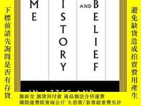 二手書博民逛書店Time,罕見History, And Belief In Az