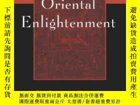 二手書博民逛書店Oriental罕見Enlightenment-東方啟蒙Y436638 J.j. Clarke Routled