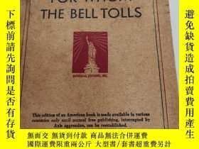 二手書博民逛書店民國版英文書:FOR罕見WHOM THE BELL TOLLS(沒封底)Y19075 不祥 不祥 出版194