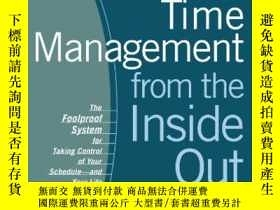 二手書博民逛書店Time罕見Management From The Inside Out, Second EditionY25