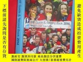 二手書博民逛書店Iihf罕見2014 Guide and Record Book