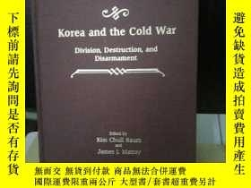 二手書博民逛書店KOREA罕見AND THE COLD WAR: DIVISIO