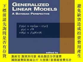 二手書博民逛書店Generalized罕見ar Models-廣義線性模型Y436638 Dipak K. Dey; Suj.
