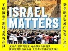 二手書博民逛書店Israel罕見Matters-以色列很重要Y436638 Mitchell Bard Behrman Hou