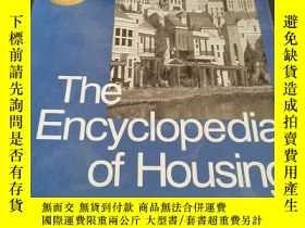 二手書博民逛書店The罕見Encyclopedia of Housing 英文原版Y238497 van Vliet, Wil