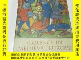 二手書博民逛書店VIOLENCE罕見IN MEDIEVAL EUROPE(英文,