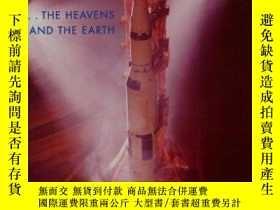 二手書博民逛書店...the罕見Heavens and the Earth: A Political History of the