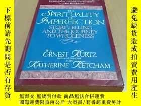 二手書博民逛書店THE罕見SPIRITUALITY OF IMPERFECTIO