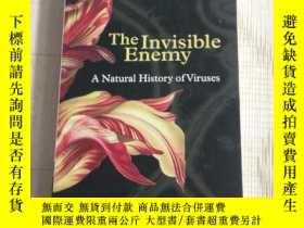 二手書博民逛書店The罕見Invisible Enemy: A Natural History of Viruses-隱形敵人:病