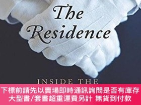 二手書博民逛書店The罕見Residence:Inside the Private World of the White Hous