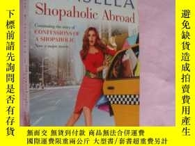 二手書博民逛書店Shopaholic罕見Abroad 少見2009版Y14681