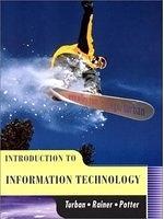 二手書博民逛書店 《Introduction to information technology》 R2Y ISBN:0471170658│Turban