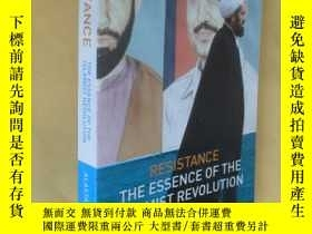 二手書博民逛書店英文原版罕見中東研究 Resistance: The Essence of the Islamist Revolu