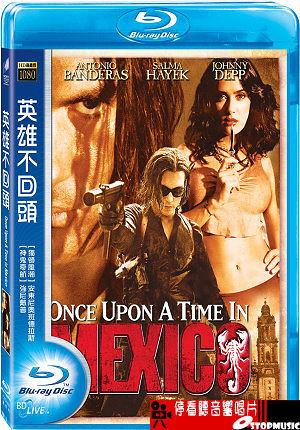 【停看聽音響唱片】【BD】英雄不回頭 Once Upon A Time in Mexico