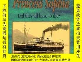 二手書博民逛書店The罕見Final Voyage of the Princess Sophia: Did They All Ha