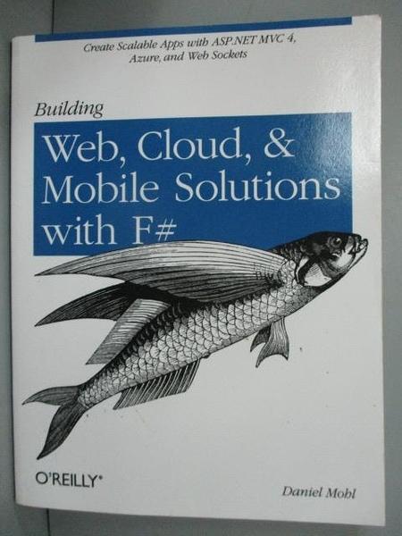 【書寶二手書T8/大學資訊_WFG】Building Web, Cloud, and Mobile Solutions_