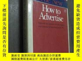 二手書博民逛書店英文舊書罕見The New How to Advertise 精