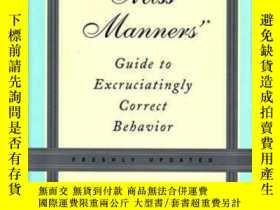 二手書博民逛書店Miss罕見Manners Guide To Excruciatingly Correct Behavior