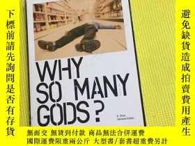 二手書博民逛書店WHY罕見SO MANY GODSY267886
