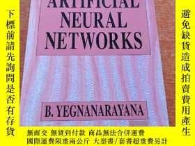二手書博民逛書店Artificial罕見Neural Networks人工神經網絡(平裝庫存)Y6318 B.YEGNANAR
