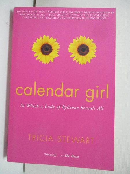 【書寶二手書T1/傳記_AXK】Calendar Girls: In Which a Lady of Rylstone Reveals All