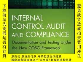 二手書博民逛書店Internal罕見Control Audit and Compliance: Documentation and