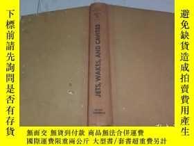 二手書博民逛書店JETS,罕見WAKES,AND CAVITIES(噴氣,尾流與空穴)Y9884 GARRETT BIRKHO