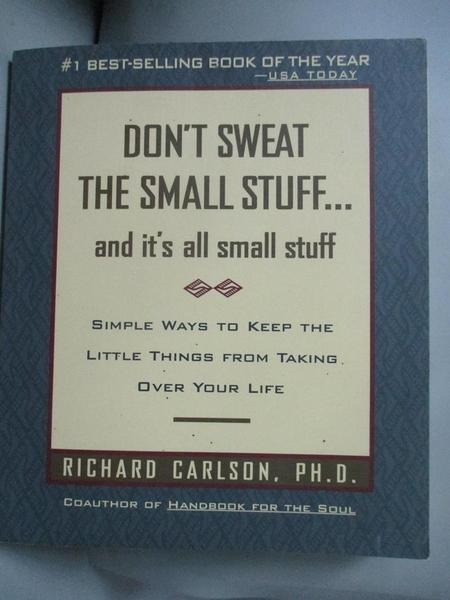 【書寶二手書T1/心靈成長_IKG】Don t sweat the small stuff_Richard Carlson