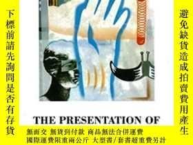 二手書博民逛書店The罕見Presentation Of Self In Everyday Life-自我在日常生活中的表現Y