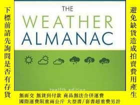 二手書博民逛書店The罕見Weather Almanac: A Reference Guide to Weather, Clima