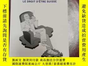 二手書博民逛書店le罕見droit d etre suisse acquisition, perte et retrait de
