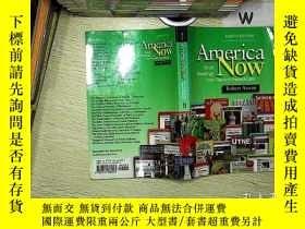 二手書博民逛書店America罕見Now: Short Readings from Recent Periodi Robert A