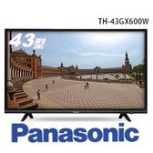 【贈北區基本安裝】Panasonic 國際牌 TH-43GX600W 43吋 六原色 4K 智慧聯網 電視 公司貨 43GX600