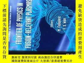 二手書博民逛書店FRONTIER罕見OF PHYSICS IN FUSION--