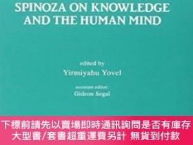 二手書博民逛書店Spinoza罕見On Knowledge And The Human MindY255174 Yirmiya