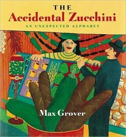 【麥克書店】THE ACCIDENTAL ZUCCHINI: AN UNEXPECTED ALPHABET /英文繪本+CD