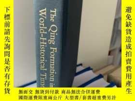 二手書博民逛書店The罕見Qing Formation In World-his