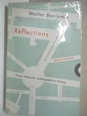 【書寶二手書T1/原文小說_DAC】Reflections-Essays, Aphorisms, Autob..._Benjamin