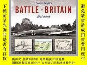 二手書博民逛書店Dennis罕見Knight's Battle of Britain Sketchbook (damaged)-丹