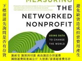 二手書博民逛書店Measuring罕見the Networked Nonprofit: Using Data to Change