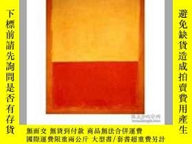 二手書博民逛書店The罕見Art of Mark Rothko: Into an