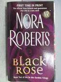 【書寶二手書T3/原文小說_MKB】Black Rose_Nora Roberts