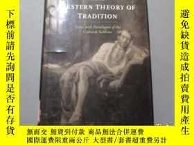 二手書博民逛書店英文原版:The罕見Western Theory Of Trad