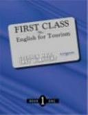 二手書博民逛書店 《First Class 1:English for Tourism》 R2Y ISBN:0534835724│Cengage Learning Asia
