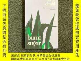二手書博民逛書店Burnt罕見SugarY339850 Avni Doshi Hamish Hamilton 出版2020