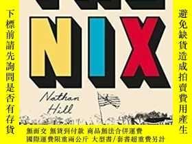 二手書博民逛書店The罕見Nix-尼克斯Y436638 Nathan Hill Picador, 2017 ISBN:9781
