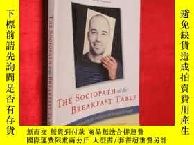 二手書博民逛書店The罕見Sociopath at the Breakfast