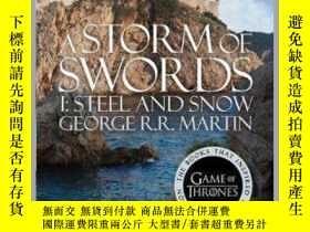 二手書博民逛書店A罕見Storm of Swords: Part 1 Steel and SnowY449926 George