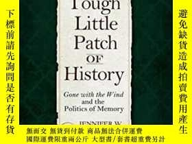 二手書博民逛書店A罕見Tough Little Patch Of History: Gone With The Wind And